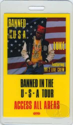 2 LIVE CREW 1990 BANNED TOUR Laminated Backstage Pass