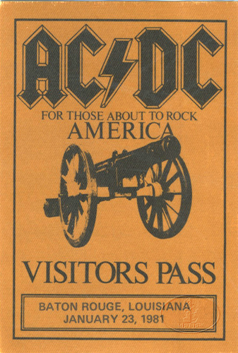 AC/DC 1981 ABOUT TO ROCK Backstage Pass Baton Rouge