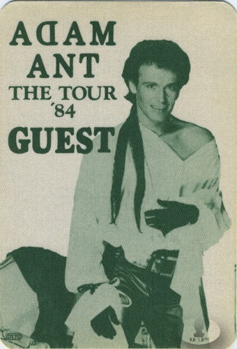 ADAM ANT 1984 STRIP TOUR BACKSTAGE PASS Guest