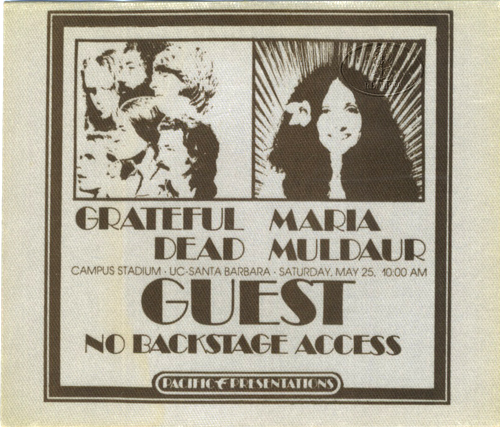 GRATEFUL DEAD 1974 BACKSTAGE PASS UCSB MARIA MULDAUR