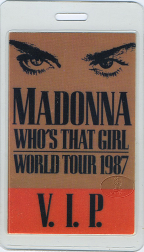 MADONNA 1987 WHO'S THAT GIRL TOUR LAMINATED BACKSTAGE PASS VIP